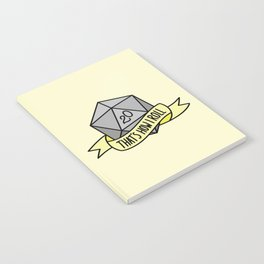 That's How I Roll D20 Notebook