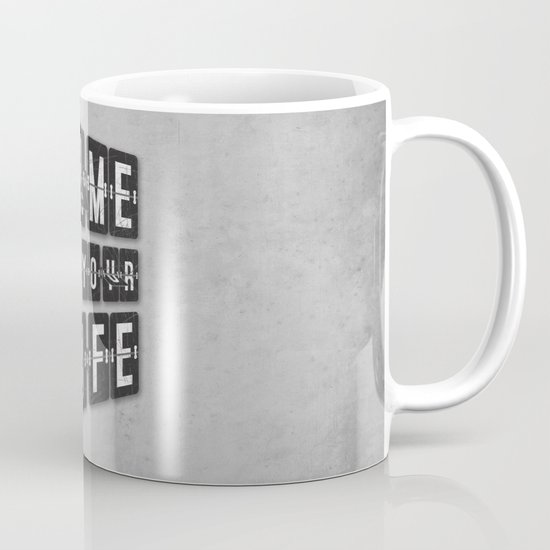 Time of Your Life Mug