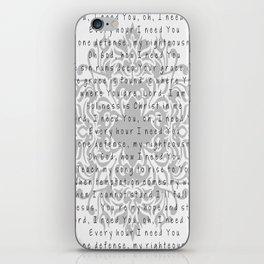 Lord, I need You iPhone Skin