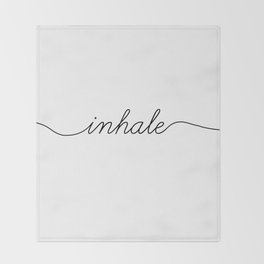 inhale exhale (1 of 2) Throw Blanket