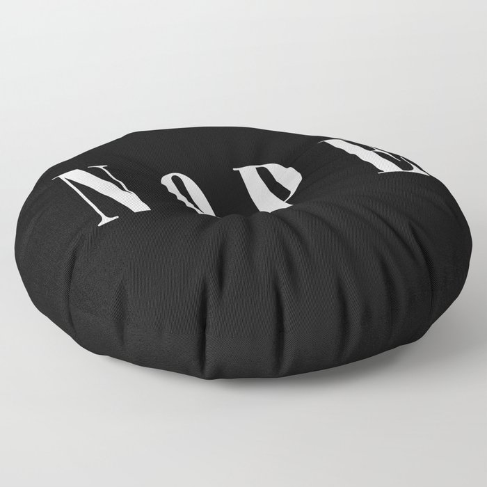 Nope Funny Quote Floor Pillow