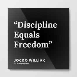 3| Jocko Willink Quotes | 191106 Metal Print