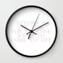 time for creative souls Wall Clock