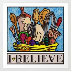 I.Believe|Baking Art Print