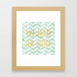 We Had Sex Here Mint And Gold Chevron  Framed Art Print