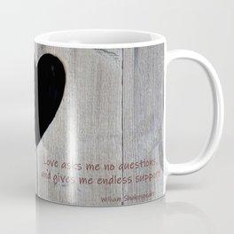 Love asks nothing Coffee Mug
