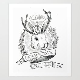 The Most Fearsome of All Art Print