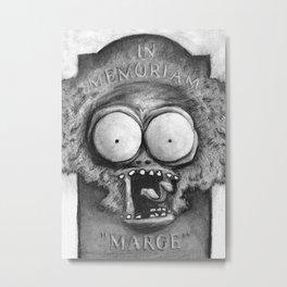 Tell 'em Large Marge sent ya! Metal Print