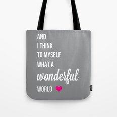And I think to myself fuchsia Tote Bag