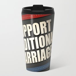 Support Traditional Marriage Travel Mug