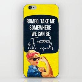 Romeo, take me iPhone Skin