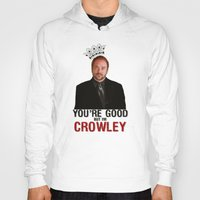 crowley Hoodies featuring I'm Crowley - Supernatural by KanaHyde