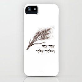 Book of Ruth Hebrew Quote - for the Shavuot Holiday iPhone Case
