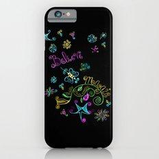 Believe in Magic iPhone 6s Slim Case
