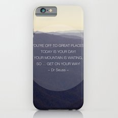 You're off to great places ... iPhone 6s Slim Case
