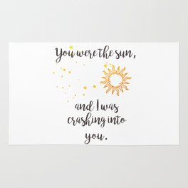"""You were the sun"" Baz Quote Print Rug"