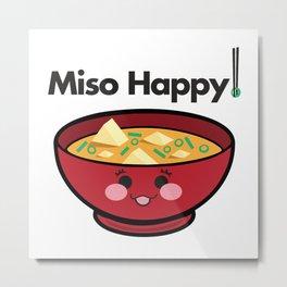 Miso Happy Food Foodie Pun Humor Graphic Design Smiling Bowl of Soup Chopsticks Metal Print