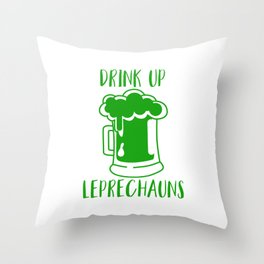 Drink Up Leprechauns Green Beer Drinking St Patricks Throw Pillow