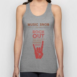 Rock Out — Music Snob Tip #541 Unisex Tank Top
