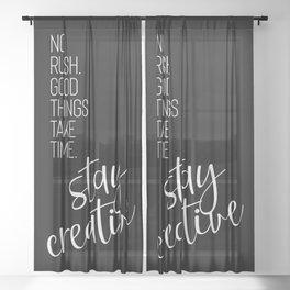STAY CREATIVE | black Sheer Curtain