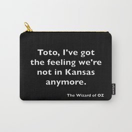 The Wizard of ... Quote Carry-All Pouch