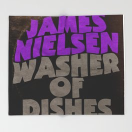 James Nielsen - Washer of Dishes  Throw Blanket