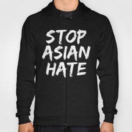Stop Asian Hate - Stop AAPI Hate Hoody