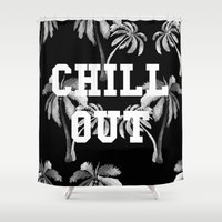 tupac Shower Curtains featuring Chill Out by Text Guy