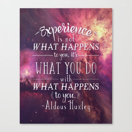 "Aldous Huxley Quote Poster - ""Experience is not what happens to you..."" Canvas Print"