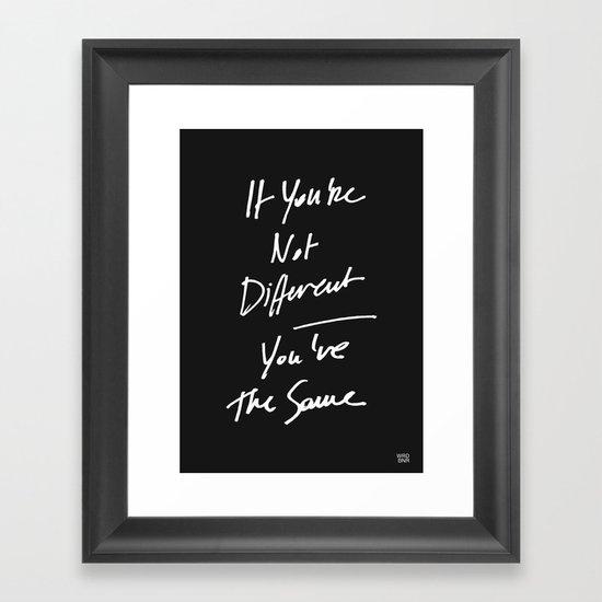 The Same Framed Art Print