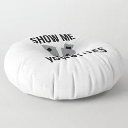 Show Me Your Pitties Funny Pitbull Floor Pillow