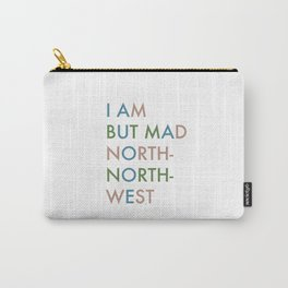 Shakespeare - Hamlet - I Am But Mad North-North-West Carry-All Pouch