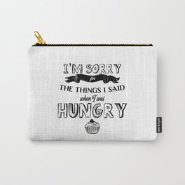 I'm Sorry for the Things I Said When I was Hungry Funny Cute Cupcake Photo Carry-All Pouch