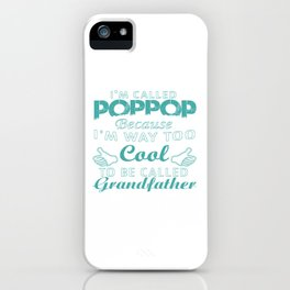 I'M CALLED POPPOP iPhone Case