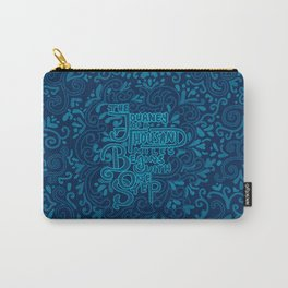 The Journey of a Thousand Miles Begins with One Step Carry-All Pouch