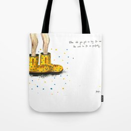 these shoes are too big for me Tote Bag