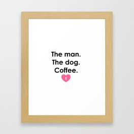 What I love the most Framed Art Print