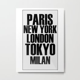 The Fashion Capitals Metal Print