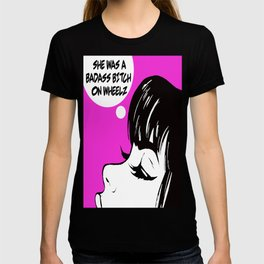 Pop Art Badass Bitch on Wheels T-shirt