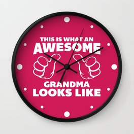Awesome Grandma Funny Quote Wall Clock