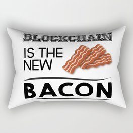 Blockchain is the new bacon Rectangular Pillow