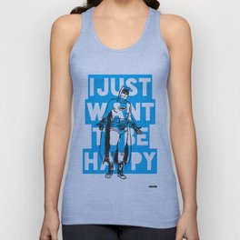 I Just Want To Be Happy Unisex Tank Top