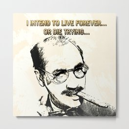 Groucho Lives! Metal Print
