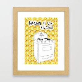 Bitchin In The Kitchen Framed Art Print