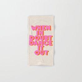 Dance it out Hand & Bath Towel