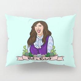 Janet is Not a Robot Pillow Sham