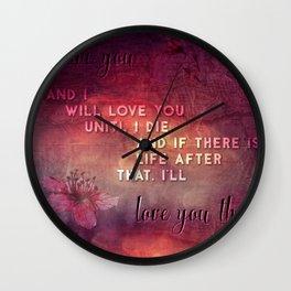 I'll love you Wall Clock