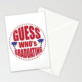 Gues$ who's graduating Stationery Cards