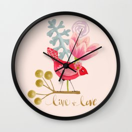Live and Love Wall Clock
