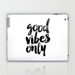 Good Vibes Only black and white typography poster black-white design home decor bedroom wall art Laptop & iPad Skin
